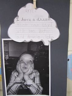 Martin Luther King Day activities:  This teacher took a black and white photo of her students day dreaming, then they completed the writing prompt: I have a dream inside the cloud bubble.  Mount on black construction paper for an adorable January bulletin board. Photo only.