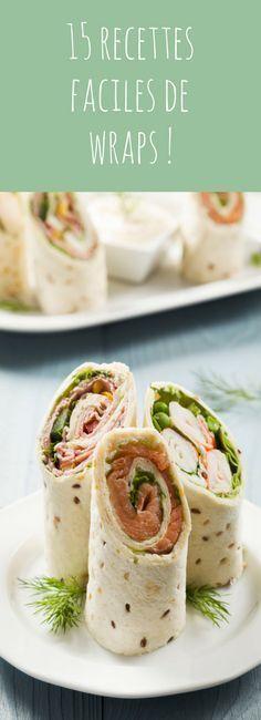 15 recettes faciles et rapides de wraps ! Parfaites pour l'apéro, pour un pique-nique ou pour un déjeuner sur le pouce !
