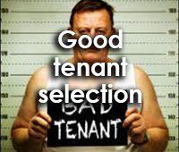 Good tenant selection