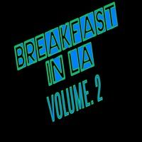 Breakfast In LA Vol 2 - Seafood Diet by Espoo Sound System on SoundCloud