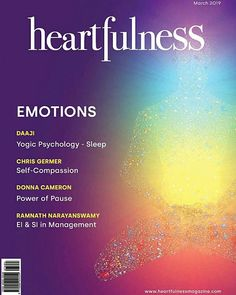 Heartfulness magazine is a monthly spiritual or wellness magazine. This spiritual magazine is paragon for experience levels of self consciousness balance. Self Compassion, Self Conscious, Spiritual Life, Psychology, Meditation, Spirituality, March, Magazine, Reading
