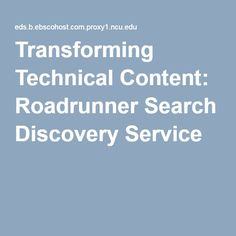 Transforming Technical Content: Roadrunner Search Discovery Service