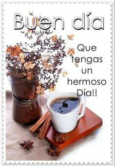 Spanish Inspirational Quotes, Spanish Greetings, Good Morning Funny, Morning Quotes, Place Card Holders, Celebration, Garden, Flowers, Food