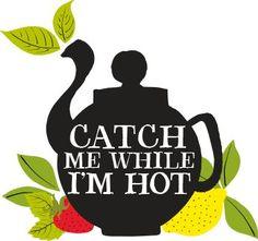 Atrápame mientras esté caliente ;)
