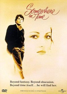 SOMEWHERE IN TIME: Directed by Jeannot Szwarc.  With Christopher Reeve, Jane Seymour, Christopher Plummer, Teresa Wright. A Chicago playwright uses self-hypnosis to find the actress whose vintage portrait hangs in a grand hotel.