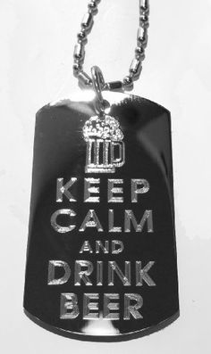 Keep Calm and Drink Beer w Iced Mug  Military Dog Tag Luggage Tag Metal Chain Necklace *** You can find more details by visiting the image link. #DogIDTags