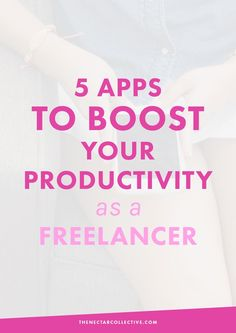 5 Apps To Boost Your Productivity As a Freelancer | Struggling to be productive or find motivation as a freelancer? You're in the right place. These 5 apps will boost your productivity and streamline your business. There are also tons of other suggestions for apps to try! Click through to check 'em out.