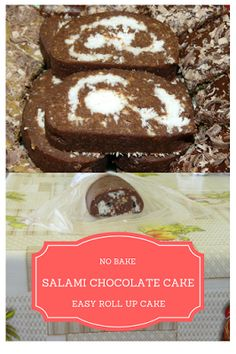 Delicious no Bake Salami Cake with Chocolate and Coconut. Very simple homemade roll up cake.