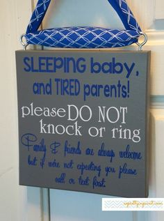 SLEEPING baby and TIRED parents! Please DO NOT knock or ring. Family & friends are always welcome but if we're not expecting you....