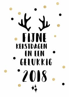 Simpele zwart witte kerstkaart met wat gouden stippen en gewei, verkrijgbaar bij #kaartje2go voor € 0,99 Chrismas Cards, Diy Christmas Cards, Christmas Bags, Christmas Quotes, Christmas Wishes, Christmas Holidays, Merry Christmas And Happy New Year, Merry Xmas, Free Printable Quotes