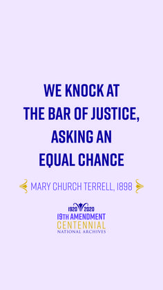 Celebrate Black History Month with the words of activist and suffragist Mary Church Terrell.  Think about the women who fought for the #19thAmendment every time you use your #1stAmendment rights. #RightfullyHers #Archives19thAt100