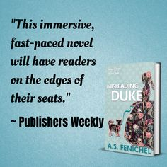 """Publishers Weekly called Misleading A Duke immersive and fast paced. #wallflowersofwestlane will take you on a journey you'll love. #romancereaders """"Fans of Mary Jo Putney and Sabrina Jeffries will fall for this delightful story of a high-spirited lady determined to marry for love—but betrothed to a tempting spy whose work has put them both their hearts…and their""""lives…on the line."""