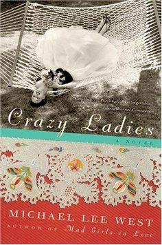 Great book about crazy southern ladies.