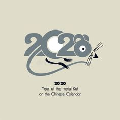 Illustration about Year of the Metal Rat 2020 on the Chinese Calendar. Card with animal symbol of the year rat New Year template. Illustration of calendar, horoscope - 153507390 Chinese New Year Zodiac, Chinese New Year Design, Chinese Zodiac Signs, New Year Logo, New Year Art, Lunar New Year Greetings, New Year Wishes, New Years Eve Day, New Year 2020
