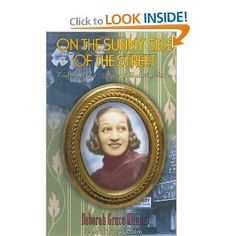 On the Sunny Side of the Street : The Life and Lyrics of Dorothy Fields