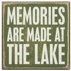 "Lakehouse Box Sign ""Memories Are Made at The Lake"""