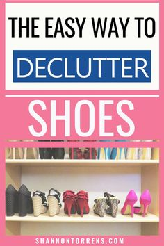 The only shoes you need to keep! Today I am sharing how to declutter shoes. Decluttering shoes can be a straight forward and simple process. These tips and tricks make shoe decluttering quick and easy. #declutter #decluttering #howtodecluttershoes Cleaning Checklist, House Cleaning Tips, Cleaning Hacks, Dress Up Shoes, Me Too Shoes, Tennis Shoe Heels, Decluttering Ideas Feeling Overwhelmed, Shoe Containers, Recycled Shoes