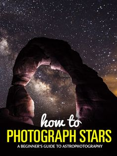 How to Take Pictures of Stars - #TravelPhotography