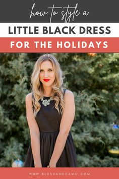 Are you wondering how to style your little black dress for the holidays? Look no further!  I have 4 tips on how to style your LBD for the holidays! I'll let you in on a little secret, you can wear as much sparkle as you want! #lbd #holidayfashion #sparkle