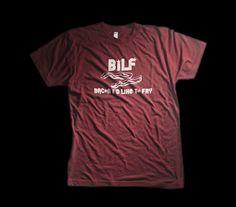 Bacon I'd Like to Fry BILF TShirt  Men by 314Threads on Etsy, $25.00