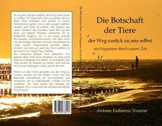 Die Botschaft der Tiere Antonia Katharina Tessnow