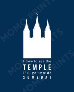 I Love to See the Temple - LDS Primary Song Print