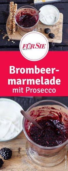 Dieses leckere Rezept für Brombeer Marmelade ist mit Prosecco verfeinert.