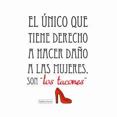 El+único+que+tiene+derecho+hacer+daño+a+las+mujeres+son+los+tacones+rojos+zapato+de+tacón+taconazo+zapatos+frases+imagenes+con+frases+hepburina+frases+positivas+p.png (600×600)
