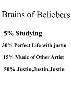 BELIEBERS... Not really more like 99% justin bieber 1% school ...lol