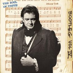 Johnny Cash - Bootleg Volume 4: The Soul Of Truth on 180g Import 3LP + Booklet