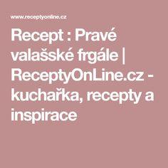 Recept : Pravé valašské frgále | ReceptyOnLine.cz - kuchařka, recepty a inspirace