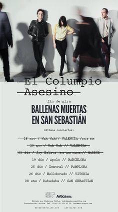 FIN DE GIRA @columpioasesino #BallenasMuertasenSanSebastian #Barcelona  #Pamplona #Vitoria #SanSebastian