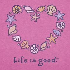 Life Is Good. Seashells.