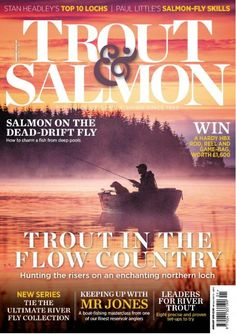 Trout & Salmon Magazine - Get your Digital Subscription Carp Fishing, Trout Fishing, Fishing Boats, Sea Angling, Fishing Magazines, Destin Fishing, Inspirational Articles, Salmon Flies, Types Of Fish