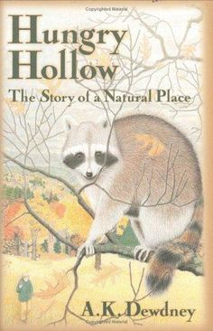 Hungry Hollow, by A.K. Dewdney