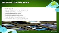 android-testing-october2012v2-14935797 by bitbar via Slideshare
