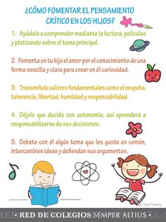 Uno de los factores importantes en el crecimiento y desarrollo integral de nuestros hijos es el pensamiento crítico. Pero ¿sabemos cómo fomentarlo desde casa? Te compartimos esta infografía con pequeños consejos. #SemperAltius