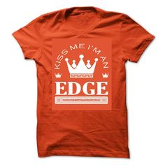 TO2803 1 Kiss Me I Am EDGE Queen Day T-Shirts, Hoodies. SHOPPING NOW ==► https://www.sunfrog.com/Automotive/TO2803_1-Kiss-Me-I-Am-EDGE-Queen-Day-2015-wxoxjwyfxc.html?id=41382