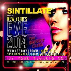 Sintillate NYE 2014 @ Drury Club, 167 Drury Lane, Covent Garden, London, WC2B 5PG, UK on Dec 31, 2014 to Jan 01, 2015 at 8:00pm to 3:30am.  As 2014 draws to a close, we have an absolutely incredible year to look back upon! Highlights include our record breaking 13th season in Marbella, taking Sintillate back to Dubai in the Spring. URL: Tickets: http://atnd.it/18471-0  Category: Nightlife,  Price: Advanced Online Tickets £50.