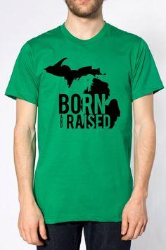 b71c1ba9c04c87 Born and raised Michigan T shirt woosah Green black grey by Woosah