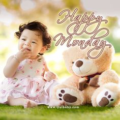 Hey It's Monday! Happy Monday Everyone! Enjoy your weekend. Happy Monday Images, Enjoy Your Weekend, It's Monday, Morning Images, Teddy Bear, Babies, Animals, Babys, Animales