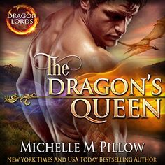The Dragon's Queen: Dragon Lords, Book 9 by Michelle M. Pillow, http://www.amazon.com/dp/B00U6DXF5I/ref=cm_sw_r_pi_dp_Zoeiwb1WQ977M