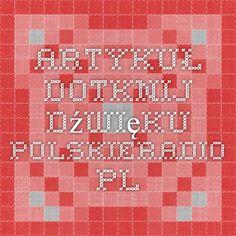 Artykuł - Dotknij dźwięku - polskieradio.pl