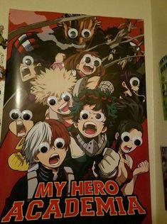 My Hero Academia poster with googly eyes 👀 Mein Held Academia Plakat mit googly Augen Boku No Hero Academia Funny, My Hero Academia Shouto, My Hero Academia Episodes, Hero Academia Characters, Boku No Academia, Anime Meme, Funny Anime Pics, Otaku Anime, Hero Wallpaper