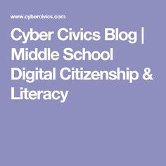 Cyber Civics Blog | Middle School Digital Citizenship & Literacy
