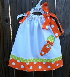 """Easter Carrot pillowcase dress from """"Fridascloset1"""" on Etsy.com  http://www.etsy.com/listing/89668114/adorable-easter-carrot-pillowcase-style?ref=sr_gallery_6&sref=&ga_search_submit=&ga_search_query=Easter&ga_view_type=gallery&ga_ship_to=US&ga_search_type=handmade&ga_facet=handmade"""