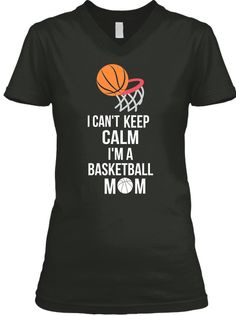 Keep I Can't Calm I'm A Basketball Mom T-Shirt Funny basketball mom t shirts. Give this basketball mom tee shirt as a present for a birthday Christmas Mother's Day or any other occasion. Basketball Mom T-Shirt Basketball Mom Shirt Basketball Mom Women's S Basketball Shirt Designs, Basketball Mom Shirts, Basketball Funny, Basketball Quotes, Basketball Drills, Basketball Court, Game Day Shirts, Team Shirts, Game Day Quotes