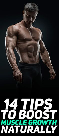 Check out the 14 tips to boost muscle growth naturally! #fitness #gym #exercise #muscle #workout #bodybuilding #health