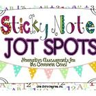 "These sticky note ""jot spots"" are intended to be utilized as formative assessments to help you check for understanding and drive your classroom instruction!"