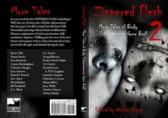 Full cover of Zippered Flesh 2 featuring my story Taut. My Books, Zipper, Cover, Magazines, Printables, Reading, Music, Journals, Musica
